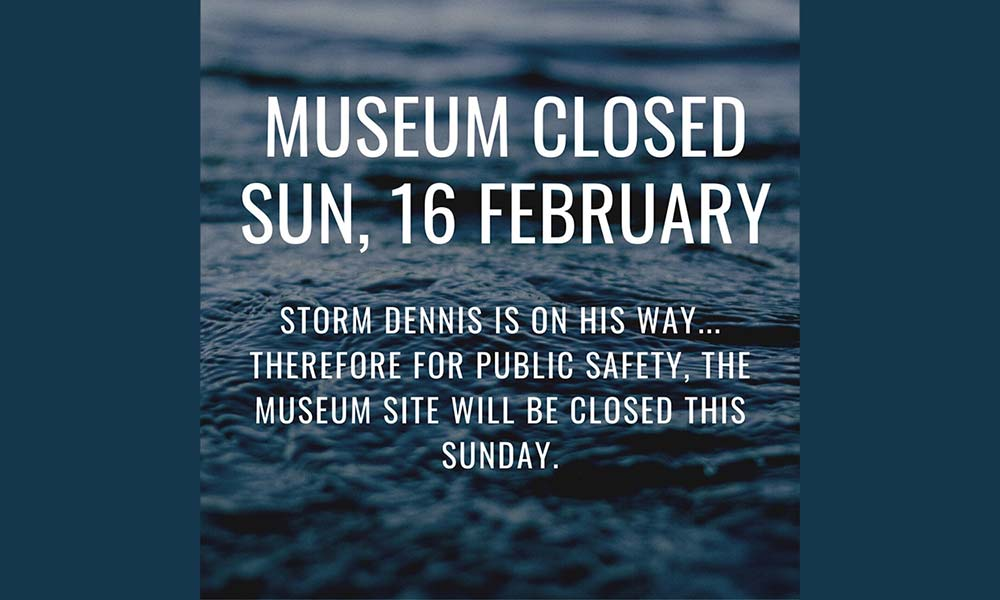 Storm Dennis Museum closure notice 2020