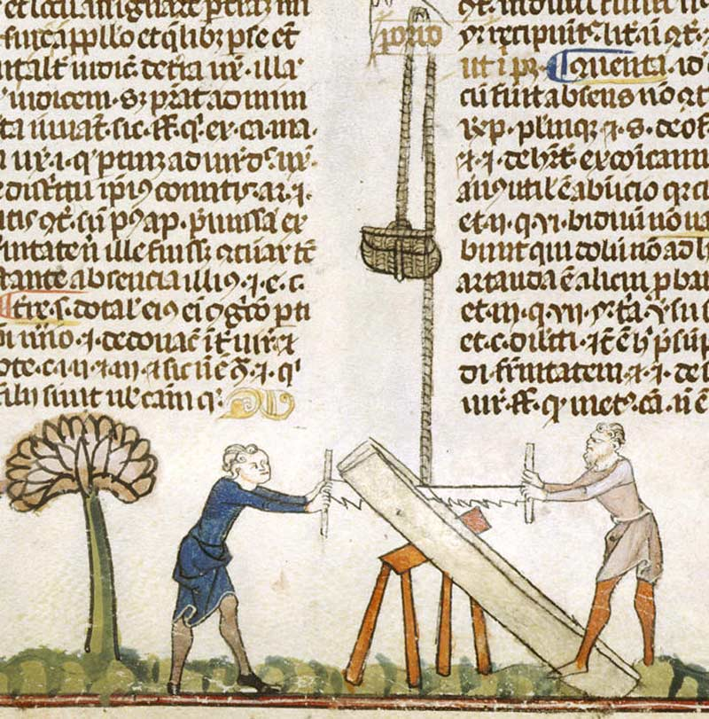 Sawing wood, Smithfield Decretals (by permission of The British Library)