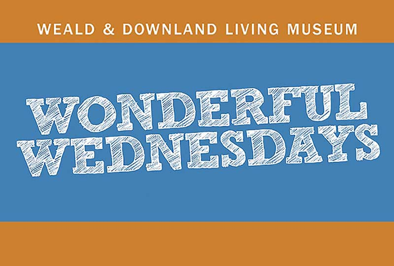 Wonderful Wednesdays at the Weald & Downland Living Museum