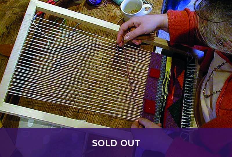 Sold Out - Weave a Landscape Tapestry Workshop